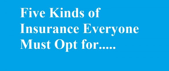 Insurance Everyone Must Opt for