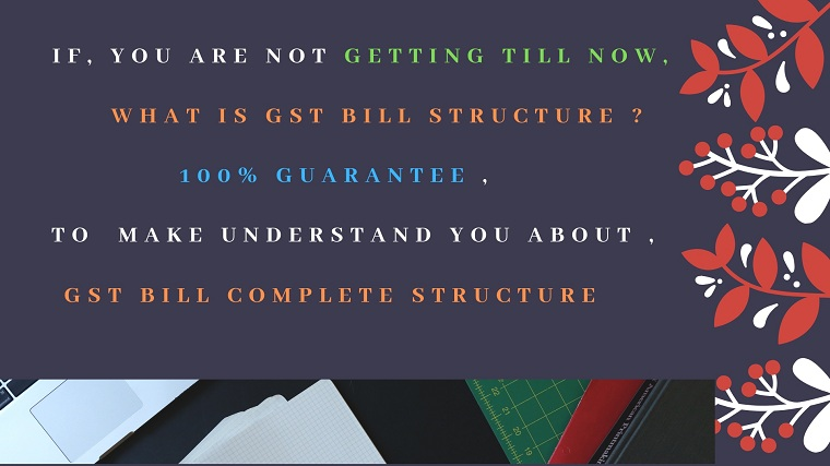 GST Bill Explanation