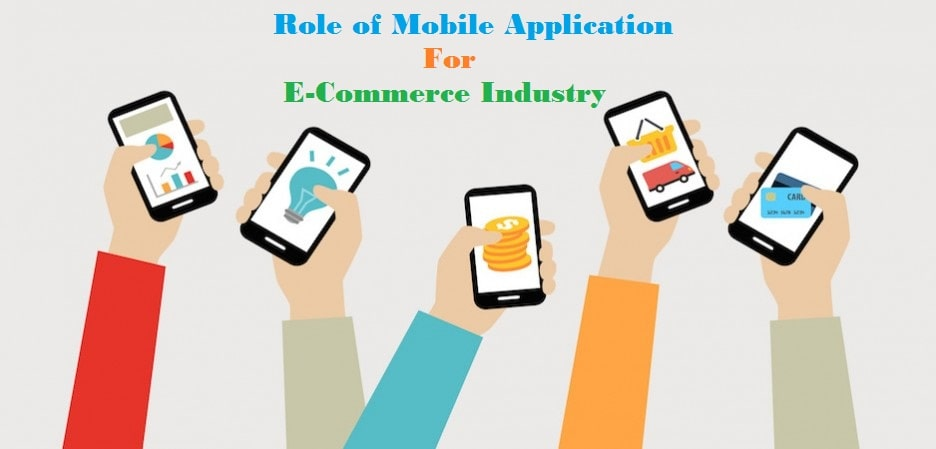 Role of mobile apps in ecommerce industry