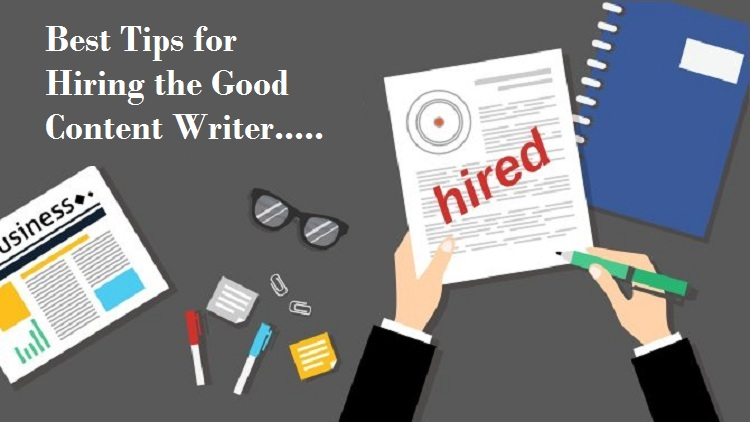 tips for hiring a content writer