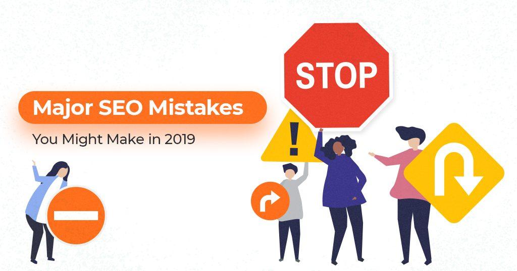 SEO Mistakes 2019