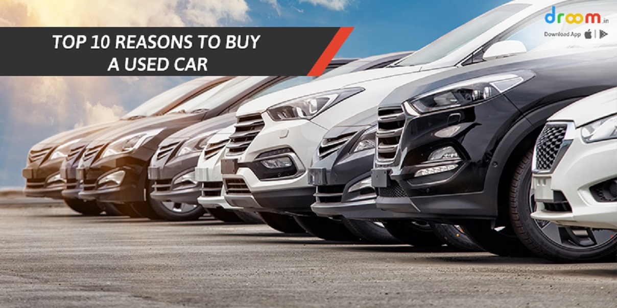 top 10 reasons to buy a used car