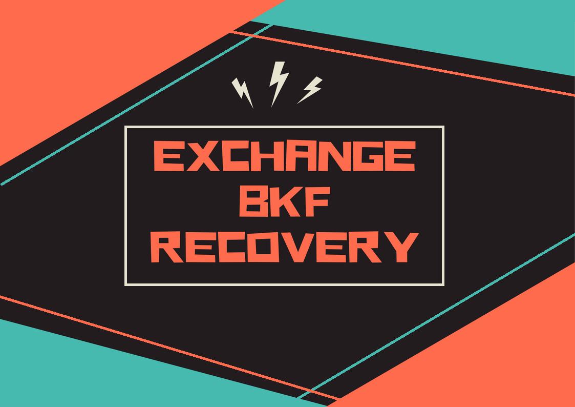 exchange bkf file repair