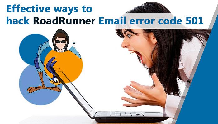 Effective ways to hack RoadRunner Email error code 501