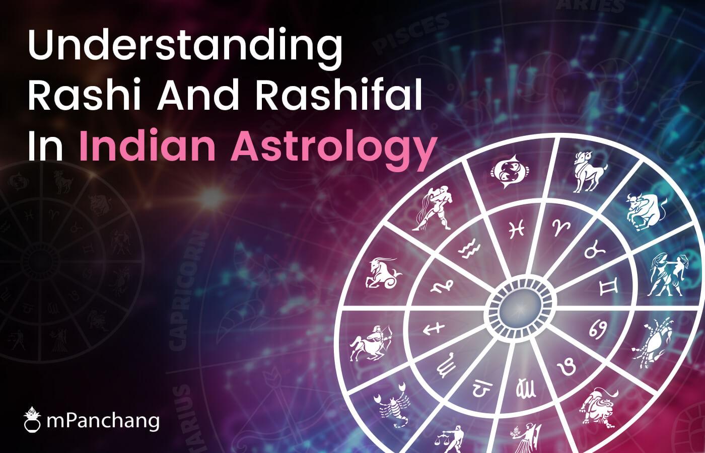 Understanding Rashi And Rashifal In Indian Astrology