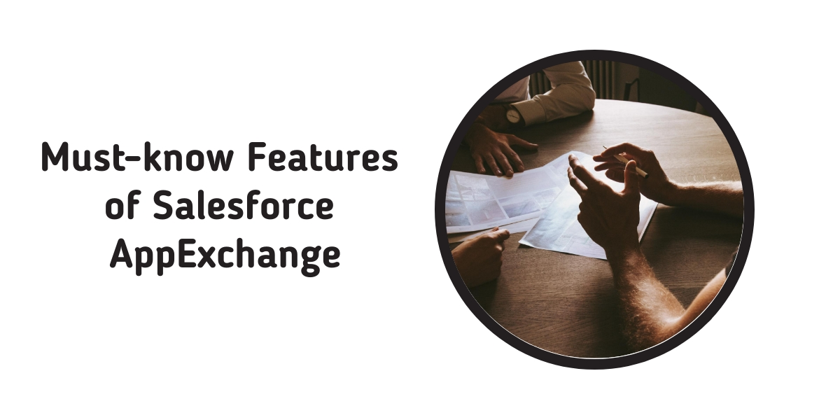Must know features of Salesforce AppExchange