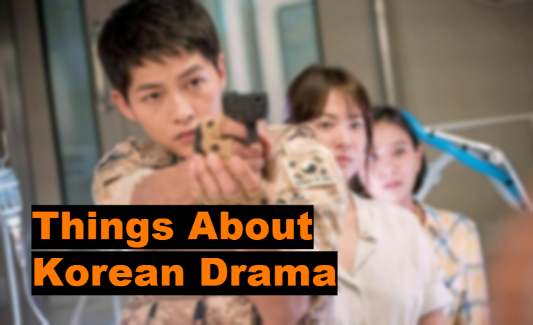 Best Things About Korean Drama