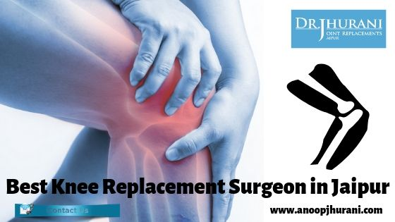 Best Knee Replacement Surgeon in Jaipur