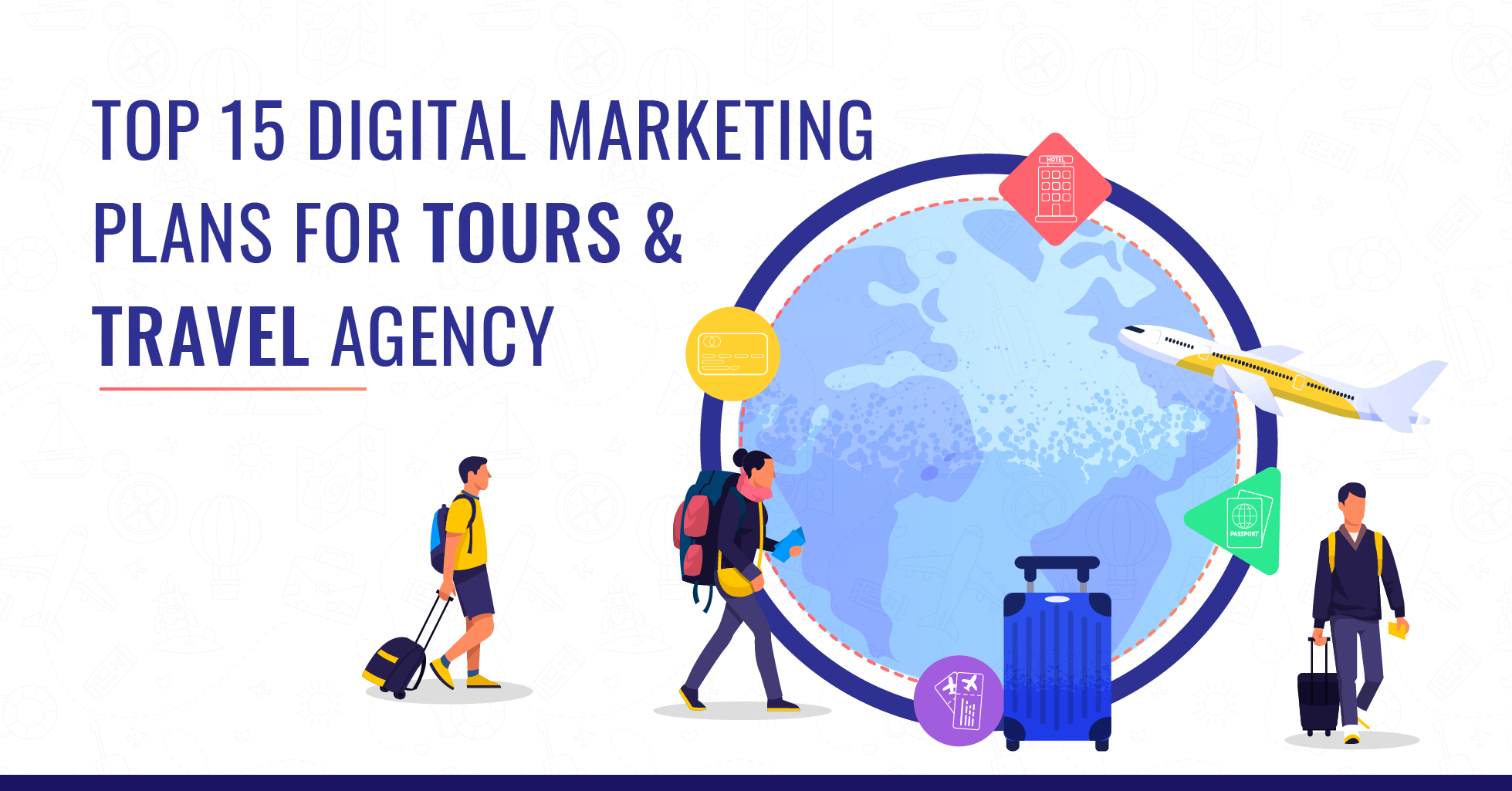 digital marketing plans for tours and travel agency