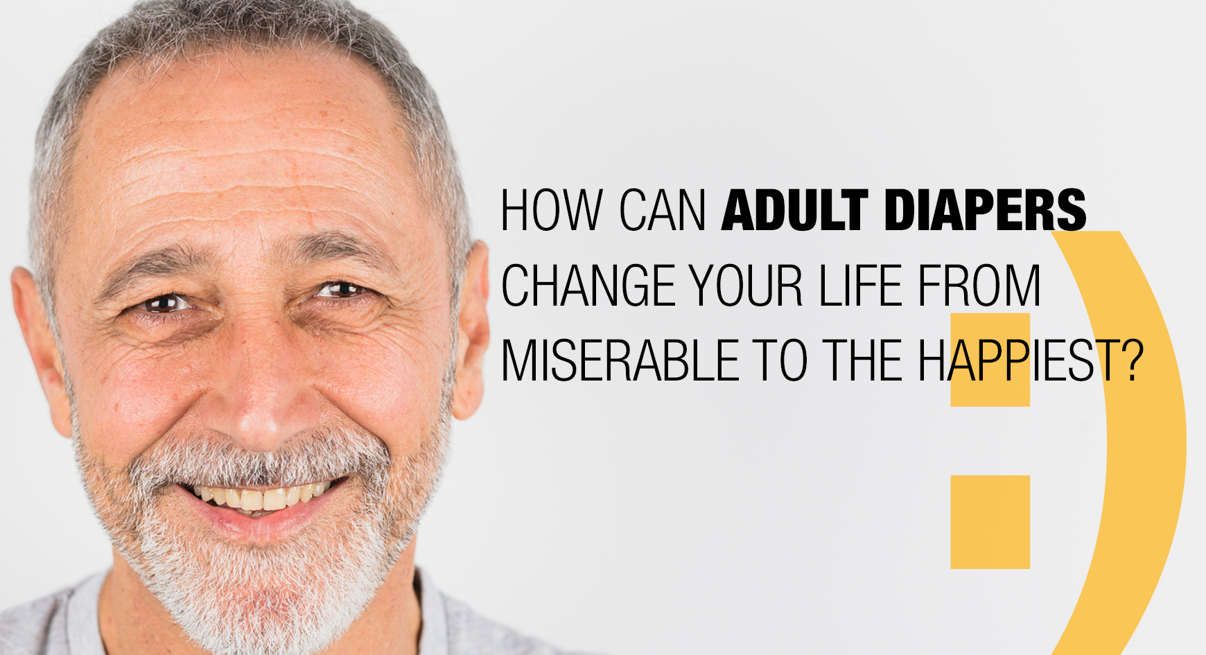 How can adult diapers change your life from miserable to the happiest?