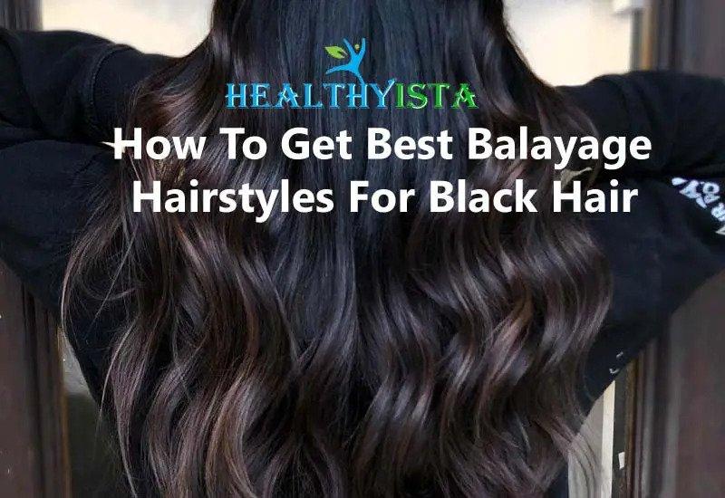balayage black hair,