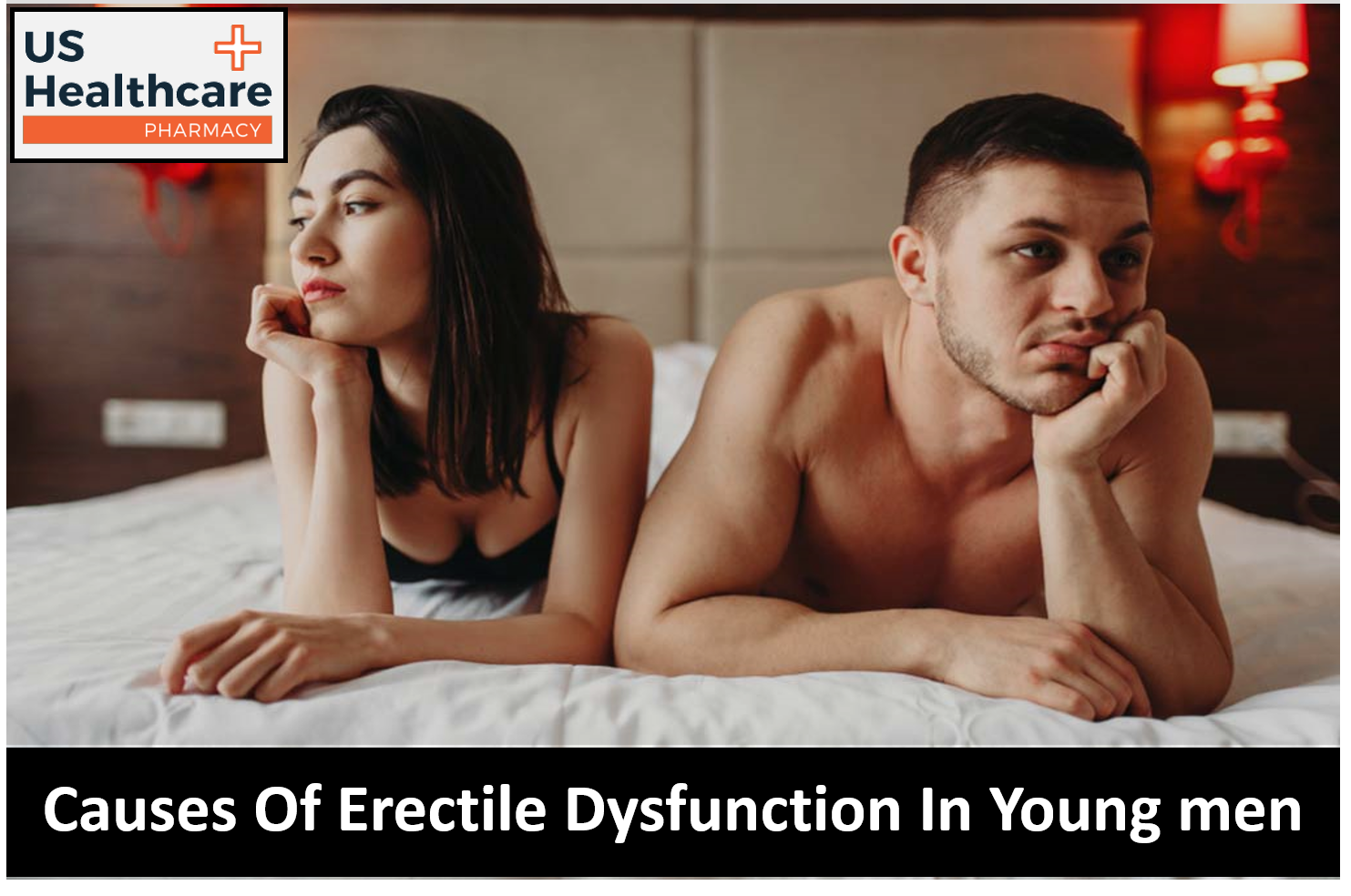 Causes of erectile dysfunction in young men