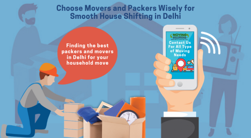 Smooth House Shifting in Delhi