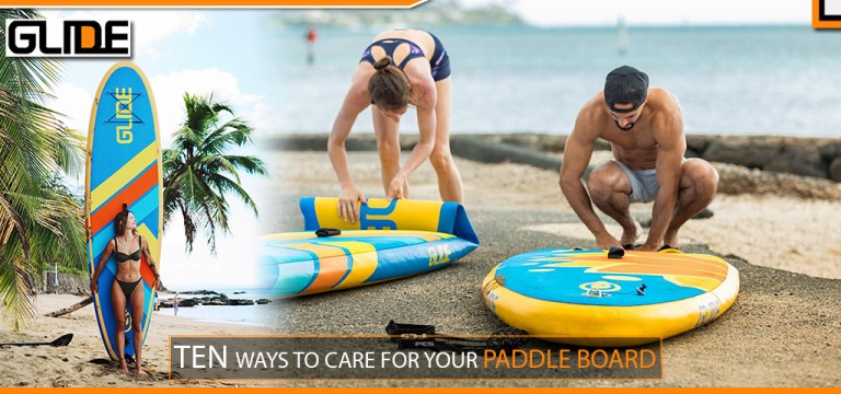 TEN WAYS TO CARE FOR YOUR PADDLE BOARD