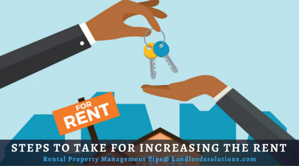 Steps To Take For Increasing The Rent
