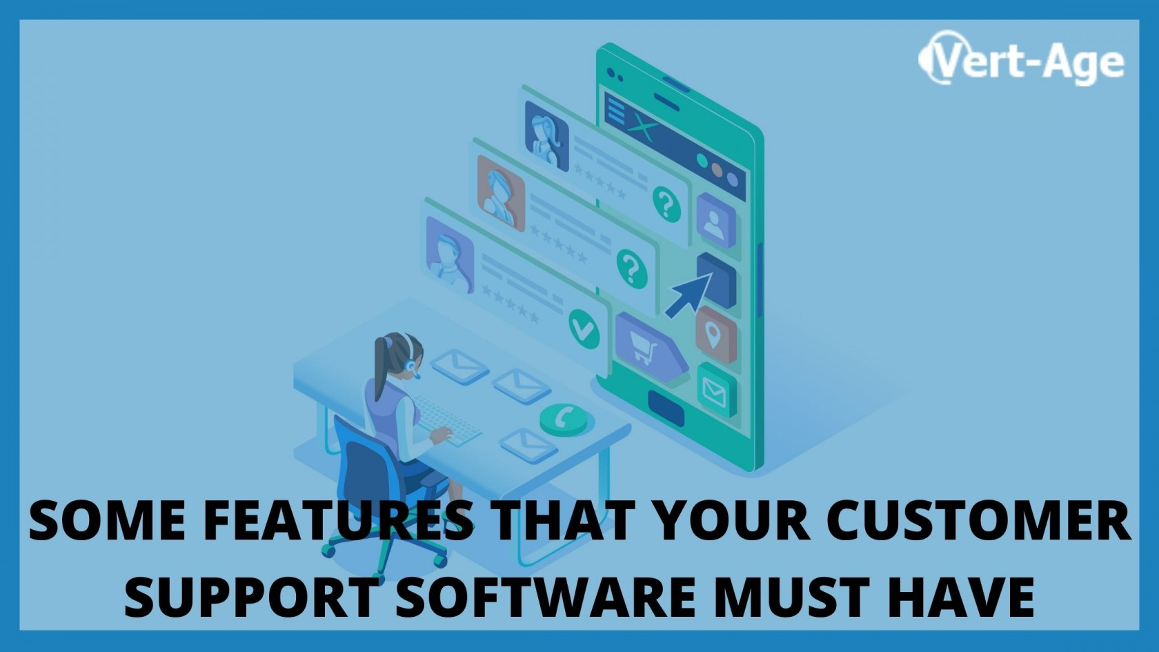 customer support software Vert-age
