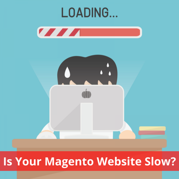 Is Your Magento Website Slow? Check Out These Magento Optimization Tips & Fixes
