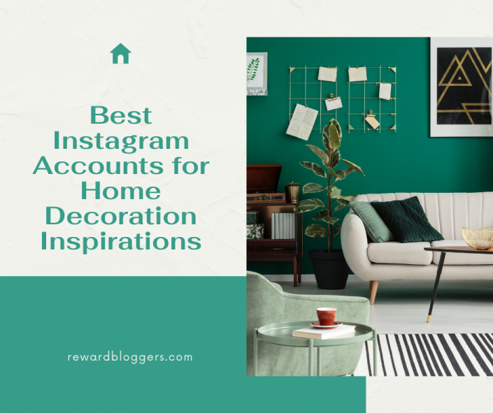 Instagram Accounts for Home Inspirations