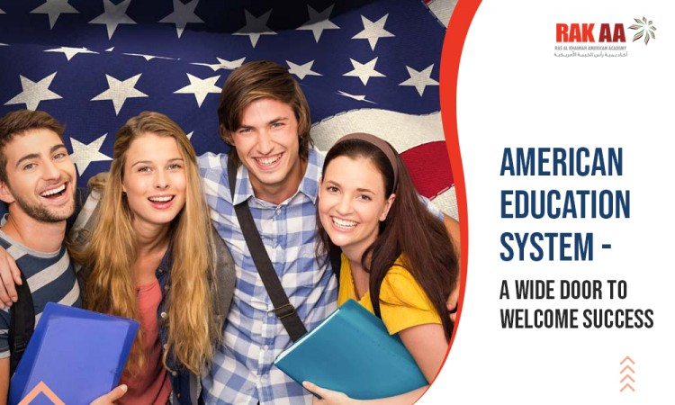 American Education System- A Wide Door to Welcome Success in UAE
