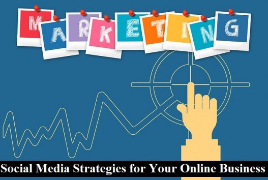 Social Media Strategies for Your online Business