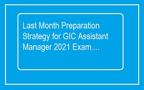 GIC Assistant Manager 2021 Exam