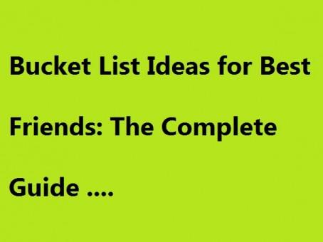 Bucket List Ideas for Best Friends
