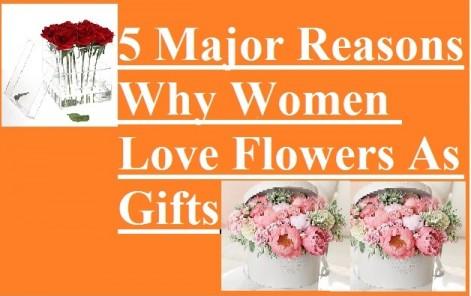 Women Love Flowers As Gifts
