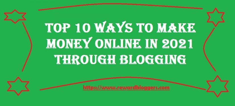 Make Money Online In 2021 Through Blogging