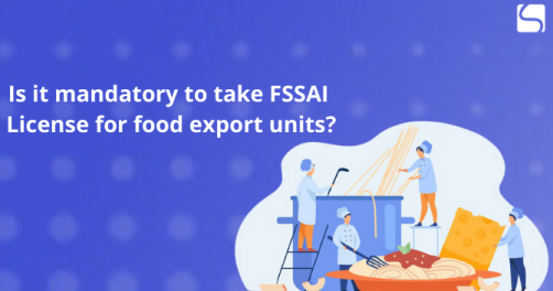 FSSAI License for food export units