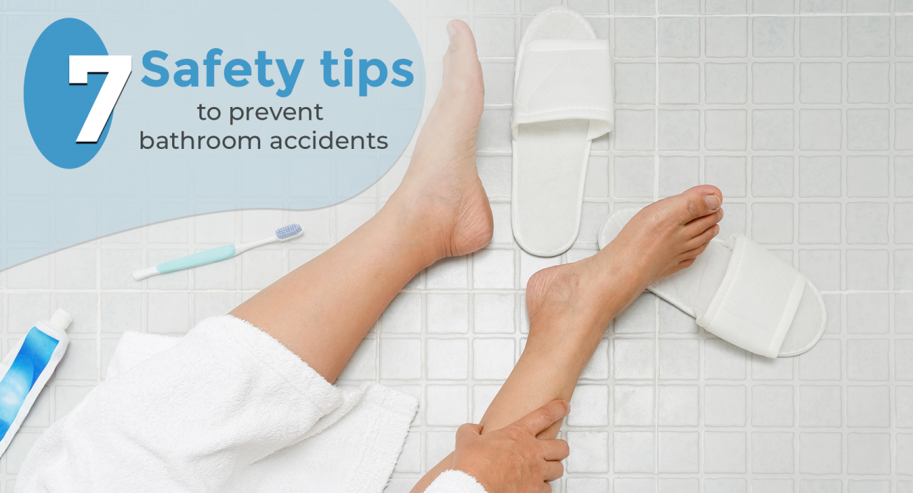 7 Safety Tips to Prevent Bathroom Accidents