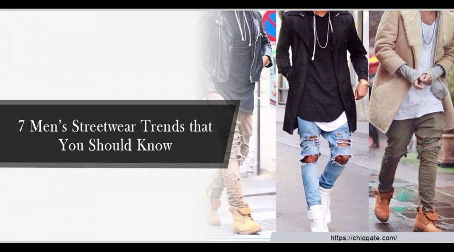 7 Men's Streetwear Trends that You Should Know