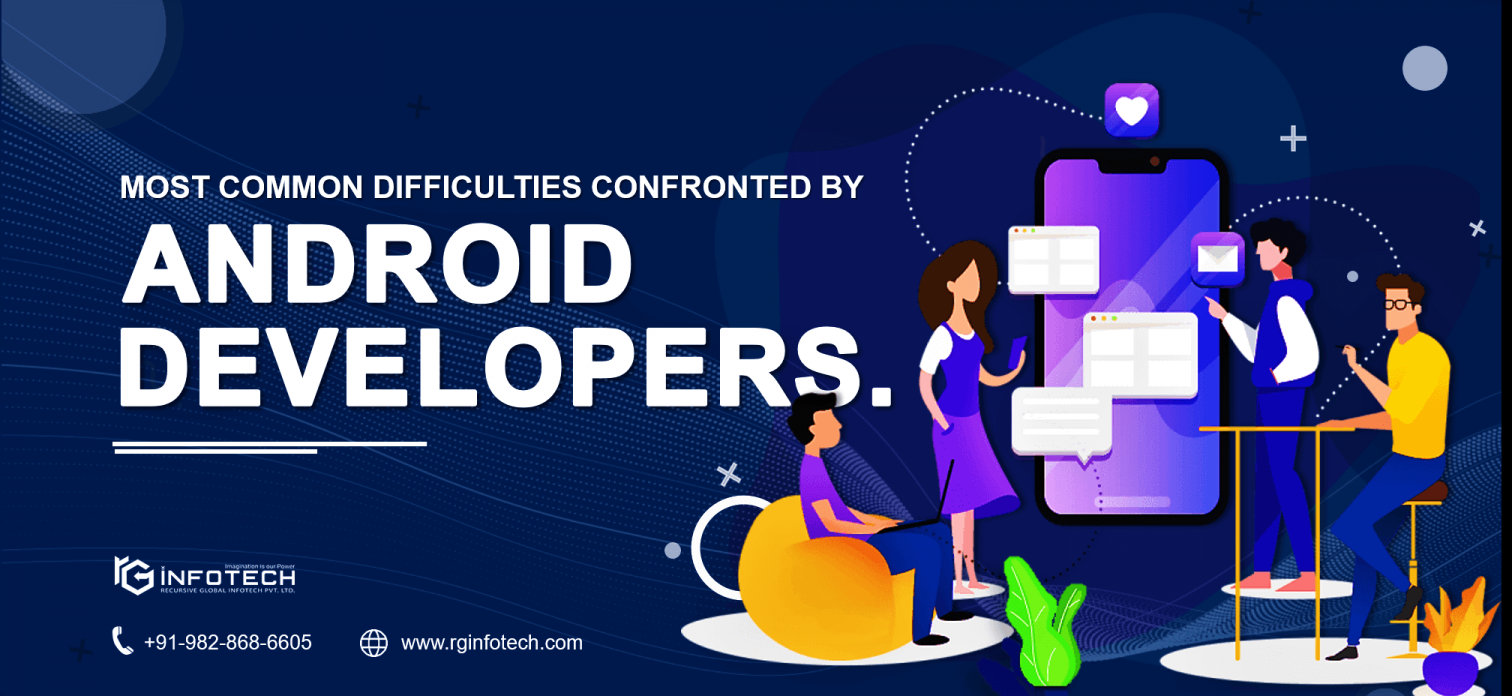 Challenges of Android App Developer