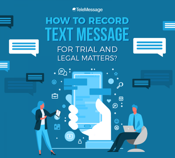 How to Record Text Message for Trial and Legal Matters