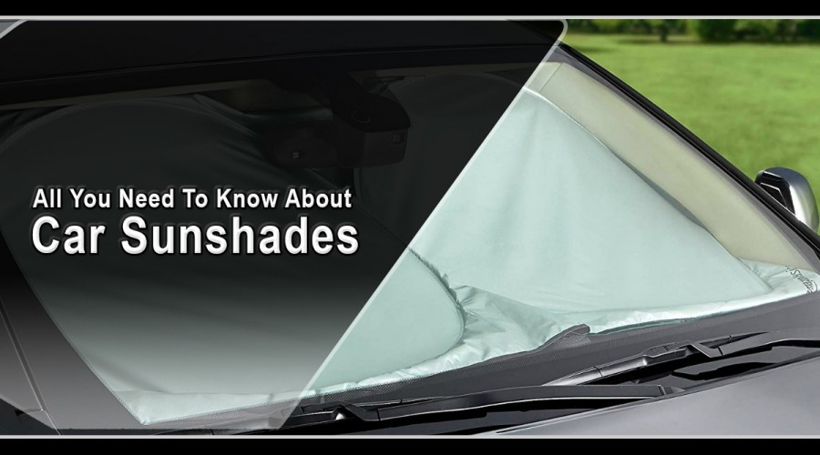 All You Need To Know About Car Sunshades
